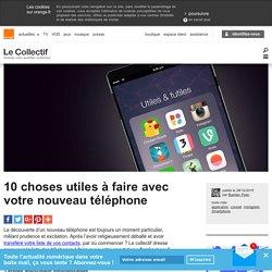 Nouveau Smartphone : vospremiers pas