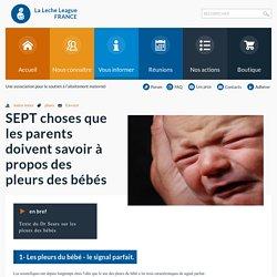 SEPT choses que les parents doivent savoir à propos des pleurs des bébés