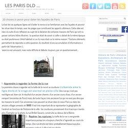 20 choses à savoir pour dater les façades de Paris