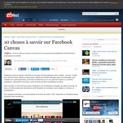 10 choses à savoir sur Facebook Canvas - ZDNet