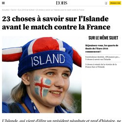 23 choses à savoir sur l'Islande avant le match contre la France