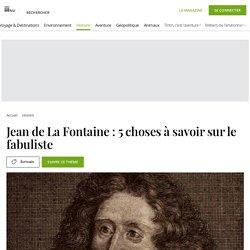4 choses à savoir sur Jean de la Fontaine...