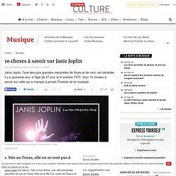 10 choses à savoir sur Janis Joplin - L'EXPRESS