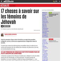 17 choses à savoir sur les témoins de Jéhovah