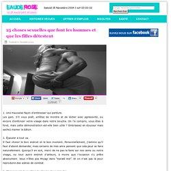 25 choses sexuelles que font les hommes et que les filles détestent