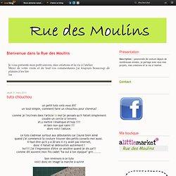 tuto chouchou - Rue des moulins