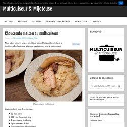 Choucroute maison au multicuiseur – Multicuiseur & Mijoteuse