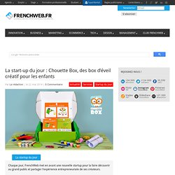 FrenchWeb - Startup du jour
