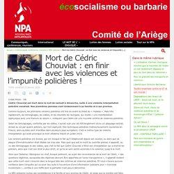 Mort de Cédric Chouviat : en finir avec les violences et l'impunité policières !