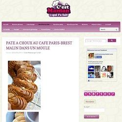 PATE A CHOUX AU CAFE PARIS-BREST MALIN DANS UN MOULE