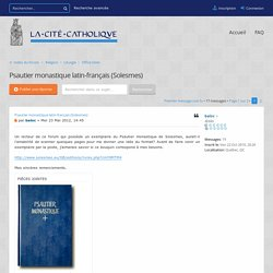 Voir le sujet - Psautier monastique latin-français (Solesmes)