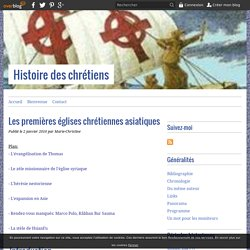 Les premières églises chrétiennes asiatiques - Histoire des chrétiens