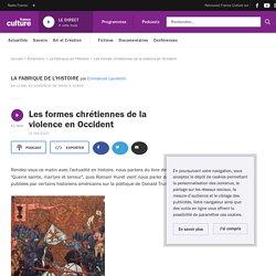 Les formes chrétiennes de la violence en Occident