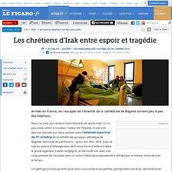 Chrétiens d'Irak entre espoir et tragédie