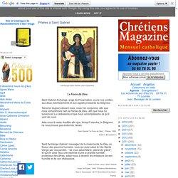 Chrétiens Magazine: Prières à Saint Gabriel