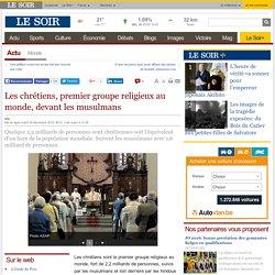 Les chrétiens, premier groupe religieux au monde, devant les musulmans
