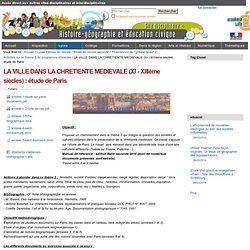 LA VILLE DANS LA CHRETIENTE MEDIEVALE (XI - XIIIème siècles) : étude de Paris