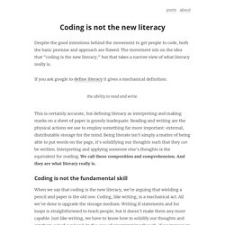 Coding is not the new literacy
