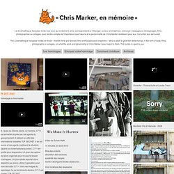 «Chris Marker, en mémoire»