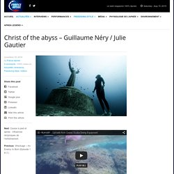 Christ of the abyss – Guillaume Néry / Julie Gautier