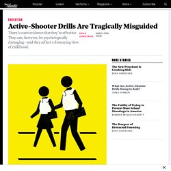 Erika Christakis: Active-Shooter Drills Are Misguided