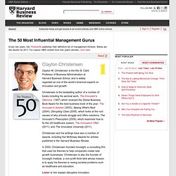 Clayton Christensen - The 50 Most Influential Management Gurus