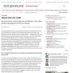 Christentum: Jesus war ein Jude