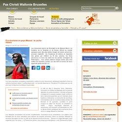 Pax Christi - Eco-tourisme en pays Massaï : le cache-misère