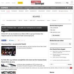 Action Christian Dior : actualité de l'entreprise et conseils boursiers