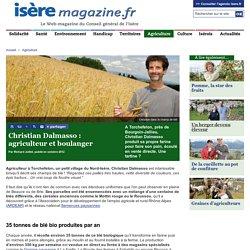 Christian Dalmasso : agriculteur et boulanger - Isère Magazine