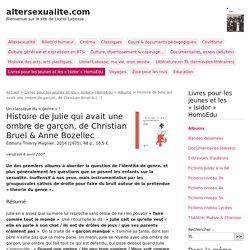 Histoire de Julie qui avait une ombre de garçon, de Christian Bruel & Anne Bozellec