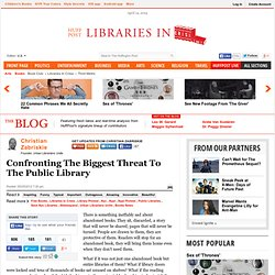 Christian Zabriskie: Confronting The Biggest Threat To The Public Library