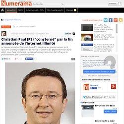 """Christian Paul (PS) """"consterné"""" par la fin annoncée de l'internet illimité"""
