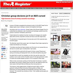 Christian group declares jct 9 on M25 cursed