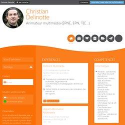 Christian Delinotte - CV - Animateur multimédia (EPNE, EPN, TIC...)