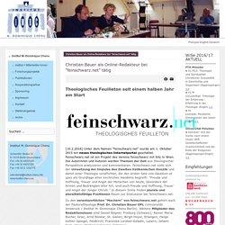 """Christian Bauer als Online-Redakteur bei """"feinschwarz.net"""" tätig"""