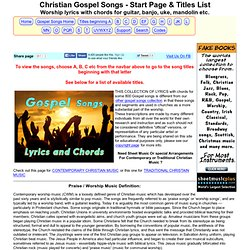 Christian Gospel Worship lyrics with Chords, start page & titles list