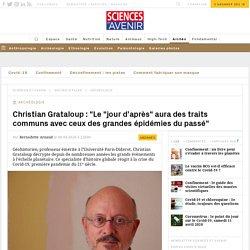 Christian Grataloup: «Le «jour d'après» aura des traits