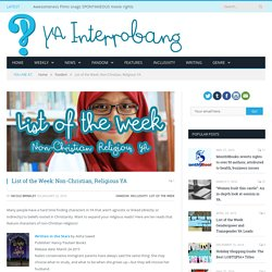 List of the Week: Non-Christian, Religious YA - YA Interrobang