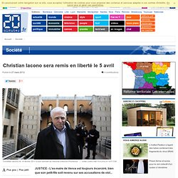 Christian Iacono sera remis en liberté le 5 avril