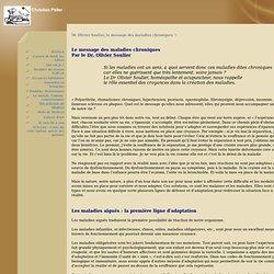 Christian Pélier - Dr. Olivier Soulier, le message des maladies chroniques