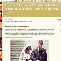 Online Matrimonial Service: Sacred Ritual of Christian Wedding Rituals