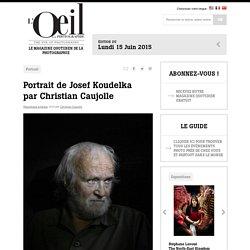 Portrait de Josef Koudelka par Christian Caujolle