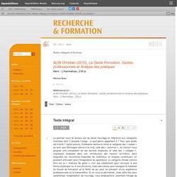 ALIN Christian (2010), La Geste Formation. Gestes professionnels et Analyse des pratiques