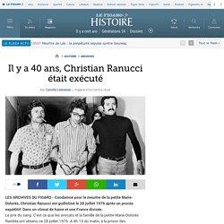 Il y a 40 ans, Christian Ranucci était exécuté