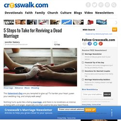 5 Steps to Take for Reviving a Dead Marriage, Christian Divorce and Remarriage Help, Resources