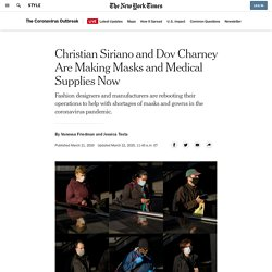 Christian Siriano and Dov Charney Are Making Masks and Medical Supplies Now