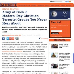 Army of God? 6 Modern-Day Christian Terrorist Groups You Never Hear About