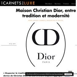 Maison Christian Dior, entre tradition et modernité