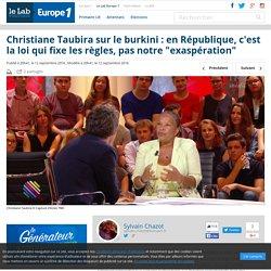 """Christiane Taubira sur le burkini : en République, c'est la loi qui fixe les règles, pas notre """"exaspération"""""""